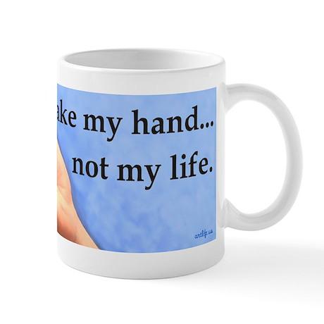 Take my hand, not my life Mug