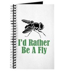 Rather Be A Fly Journal