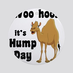 Hump Day Round Ornament