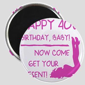 Sexy 40th Birthday Magnet