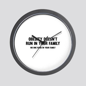 Obesity Doesn't Run In Your Family Wall Clock