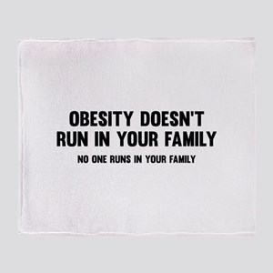 Obesity Doesn't Run In Your Family Stadium Blanket