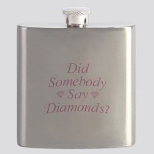Did Somebody Say Diamonds? Flask