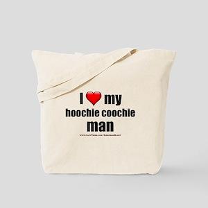 """Love My Hoochie Coochie Man"" Tote Bag"