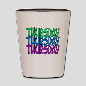 thursday Shot Glass