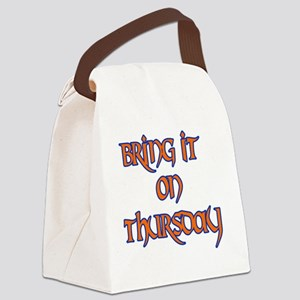 Bring It On thursday Canvas Lunch Bag