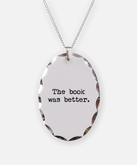The Book Was Better. Necklace