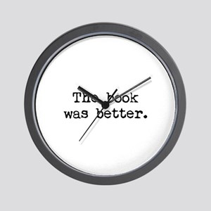 The Book Was Better. Wall Clock