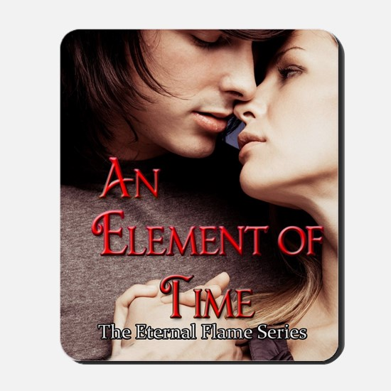 An Element of Time Cover Mousepad