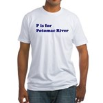 P is for Potomac River Fitted T-Shirt