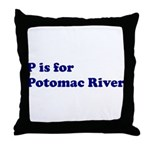 P is for Potomac River Throw Pillow