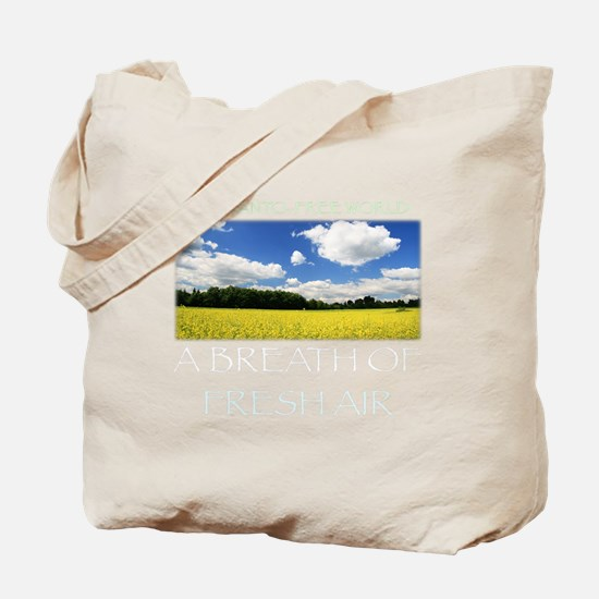 Monsanto-Free World - A Breath of Fresh A Tote Bag
