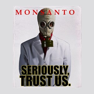 Monsanto - Seriously, Trust Us Throw Blanket