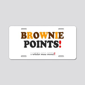BROWNIE POINTS! Aluminum License Plate