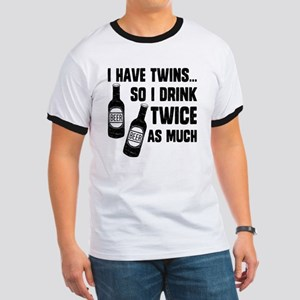 DRINK TWICE AS MUCH Ringer T