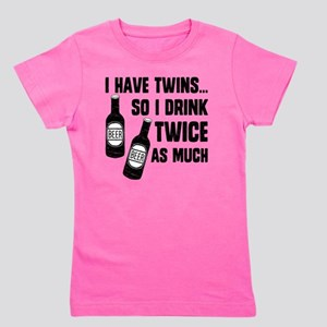 DRINK TWICE AS MUCH Girl's Tee