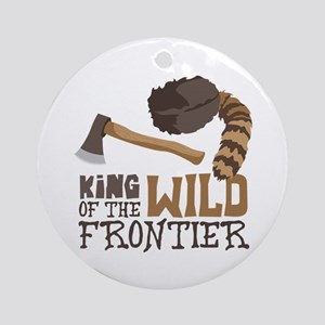 King of the Wild Frontier Ornament (Round)