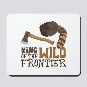 King of the Wild Frontier Mousepad