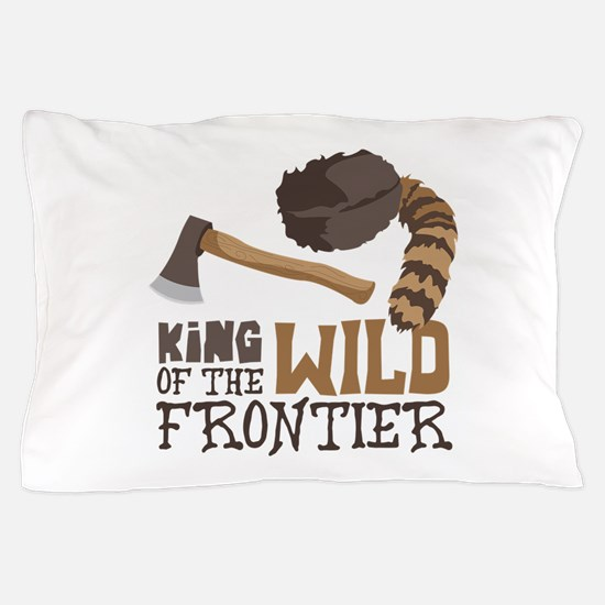 King of the Wild Frontier Pillow Case