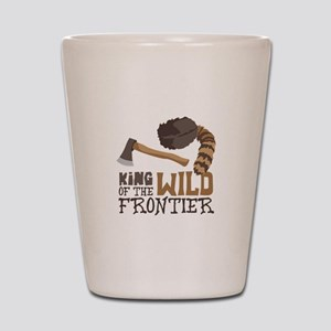 King of the Wild Frontier Shot Glass
