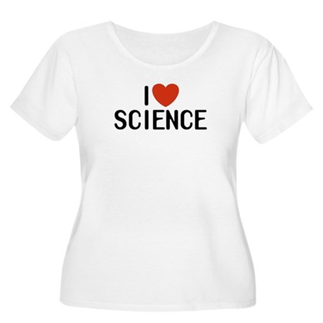 I Love Science Women's Plus Size Scoop Neck T-Shir