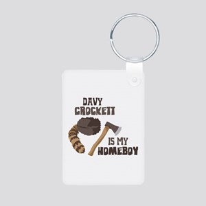 Davy Crockett is My Homeboy Keychains