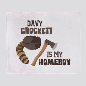Davy Crockett is My Homeboy Throw Blanket