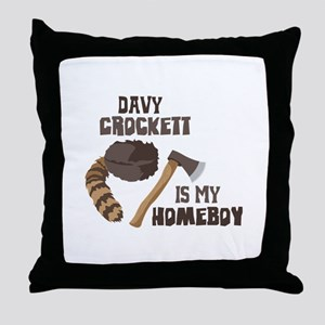 Davy Crockett is My Homeboy Throw Pillow