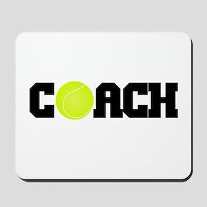 Tennis Coach Mousepad
