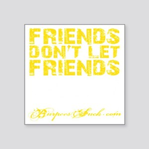 "DNF - Yellow Square Sticker 3"" x 3"""