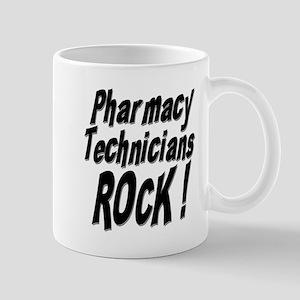 Pharmacy Techs Rock ! Mug