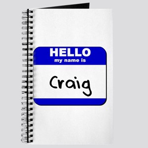 hello my name is craig Journal