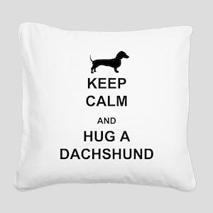 Dachshund - Keep Calm and Hug a Dachshund Square C
