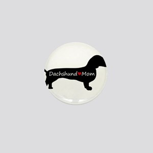 Dachshund Mom Mini Button