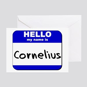 hello my name is cornelius  Greeting Cards (Packag