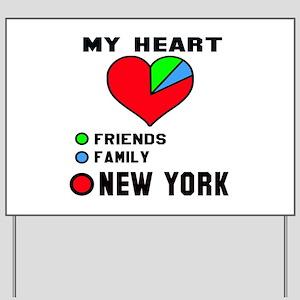 My Heart Friends, Family New York Yard Sign
