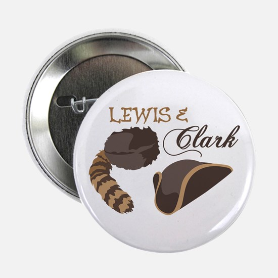 "Lewis and Clark 2.25"" Button"