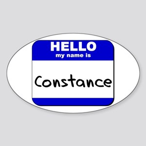 hello my name is constance Oval Sticker