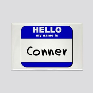 hello my name is conner Rectangle Magnet