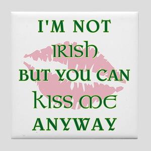 I'M NOT IRISH... Tile Coaster