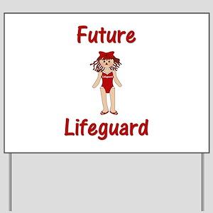 Future Lifeguard Yard Sign