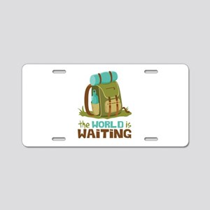 The World is Waiting Aluminum License Plate