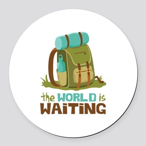 The World is Waiting Round Car Magnet