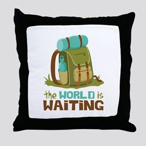 The World is Waiting Throw Pillow