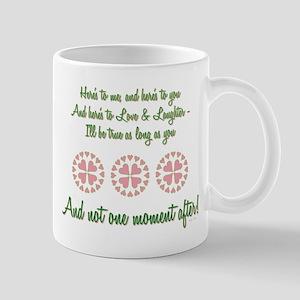 HERE'S TO ME... Mug