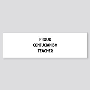 CONFUCIANISM teacher Bumper Sticker