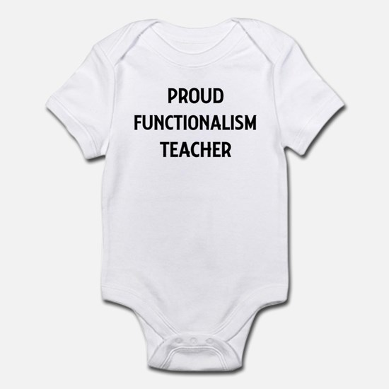 FUNCTIONALISM teacher Infant Bodysuit