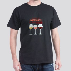 IN CASE OF EMERGENCY, FILL WITH WiNE T-Shirt