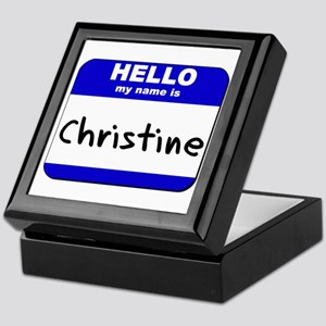 hello my name is christine Keepsake Box