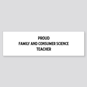 FAMILY AND CONSUMER SCIENCE t Bumper Sticker